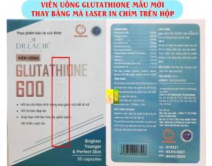 Thay đổi cách xác minh hàng thật giả trên viên uống glutathione 600